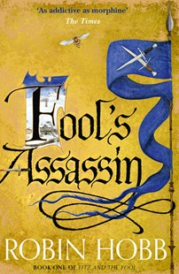 Fool's Assassin (Fitz and the Fool Book 1) by Robin Hobb (9780007444205) - PaperBack - Fantasy