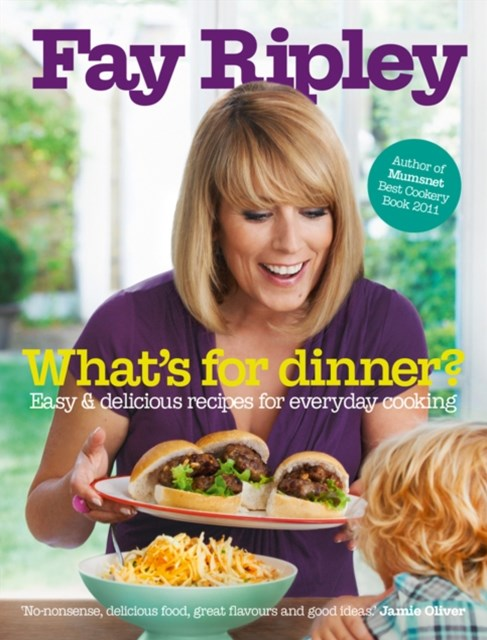 WhatGÇÖs for Dinner?: Easy and delicious recipes for everyday cooking