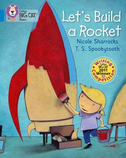 Let's Build a Rocket by Nicole Sharracks, T. S. Spookytooth (9780007445363) - PaperBack - Non-Fiction