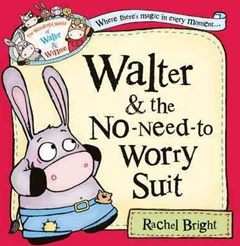 The Wonderful World Of Walter And Winnie - The No-need-to-worry Suit