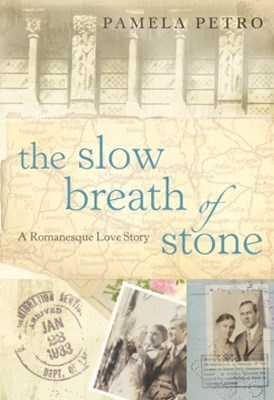 (ebook) The Slow Breath of Stone: A Romanesque Love Story