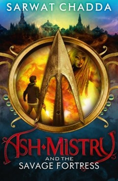 (ebook) Ash Mistry and the Savage Fortress (The Ash Mistry Chronicles, Book 1)