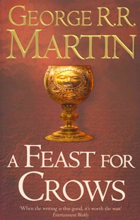 A Feast for Crows by George R R Martin (9780007447862) - PaperBack - Fantasy