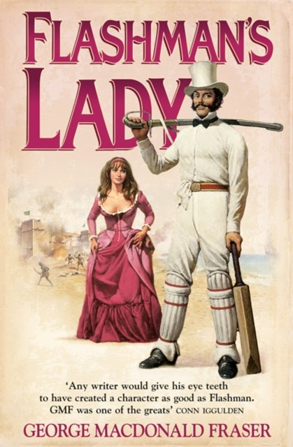 FlashmanGÇÖs Lady (The Flashman Papers, Book 3)