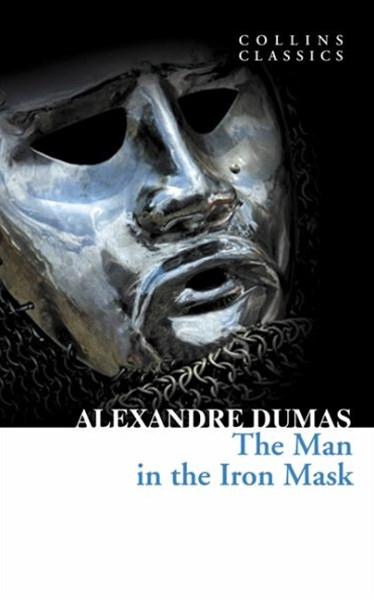 Collins Classics: The Man In The Iron Mask