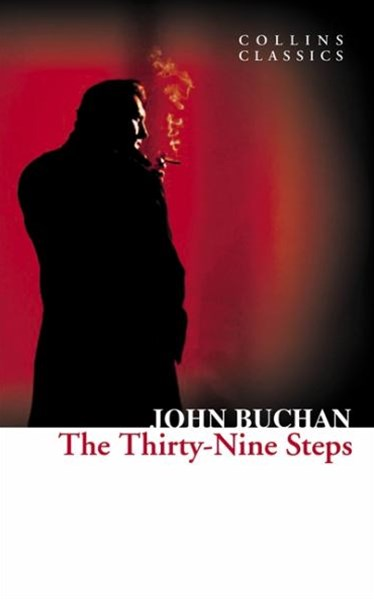 Collins Classics: The Thirty-Nine Steps