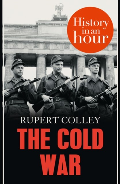 (ebook) The Cold War: History in an Hour