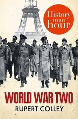 (ebook) World War Two: History in an Hour