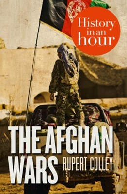 (ebook) The Afghan Wars: History in an Hour