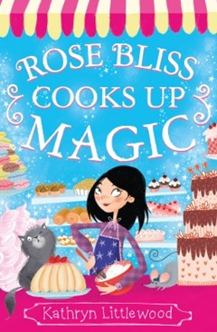 (ebook) Rose Bliss Cooks up Magic (The Bliss Bakery Trilogy, Book 3)