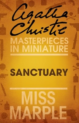 Sanctuary: A Miss Marple Short Story