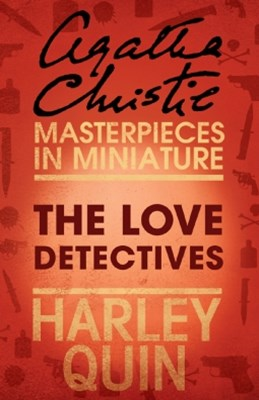 The Love Detectives: An Agatha Christie Short Story