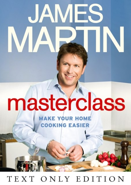 Masterclass Text Only: Make Your Home Cooking Easier