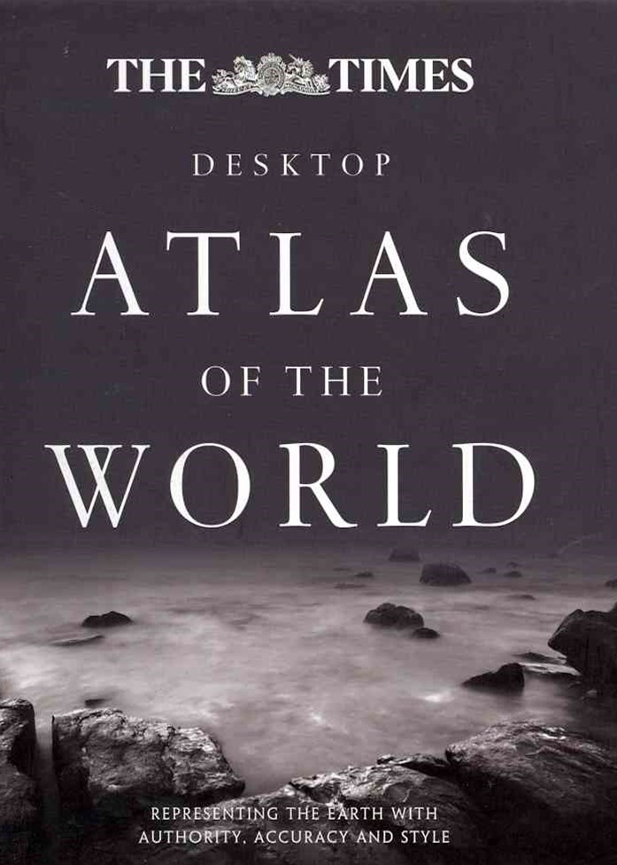 The Times Desktop Atlas of the World [Third Edition]