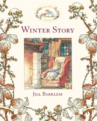 Winter Story (Read Aloud) (Brambly Hedge)