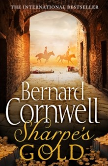 Sharpe's Gold: The Destruction of Almeida, August 1810