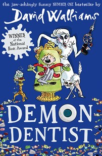 Demon Dentist by David Walliams (9780007453580) - PaperBack - Children's Fiction Older Readers (8-10)