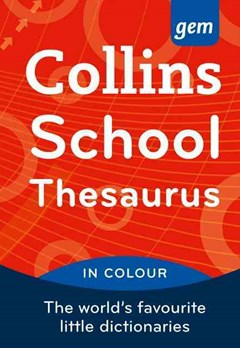 Collins Gem School Thesaurus [Fourth Edition]