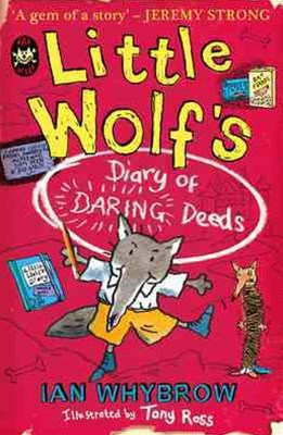 Little Wolfs Diary of Daring Deeds