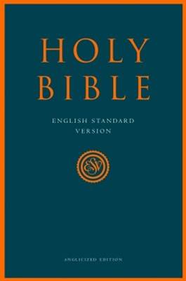 Holy Bible: English Standard Version (ESV) Anglicised Edition