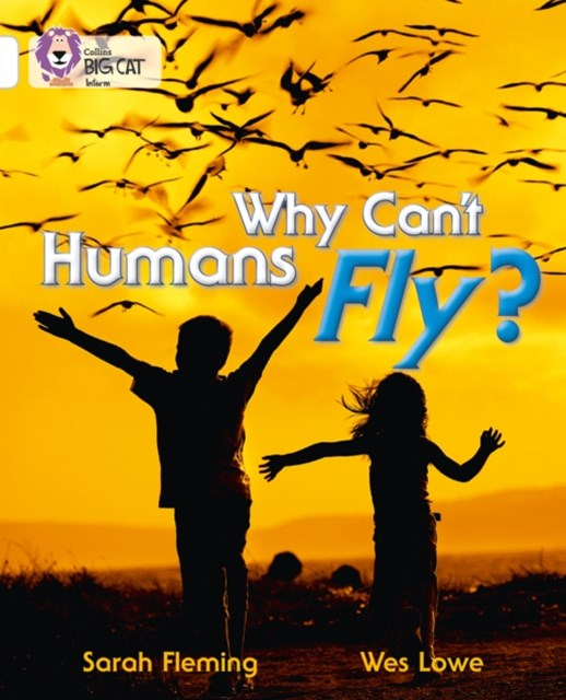 Why Can't Humans Fly?