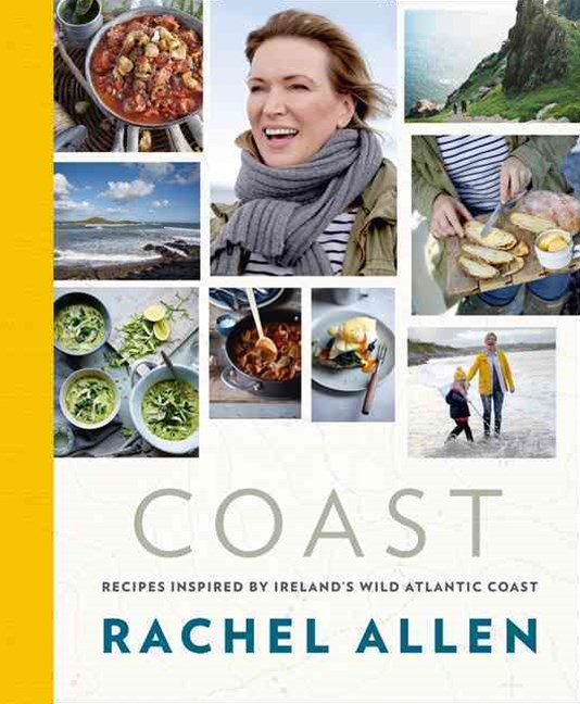 Coast: Recipes from Ireland's Wild Atlantic Way
