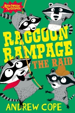 (ebook) Raccoon Rampage - The Raid (Awesome Animals)