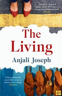 The Living by Anjali Joseph (9780007462841) - PaperBack - Modern & Contemporary Fiction General Fiction