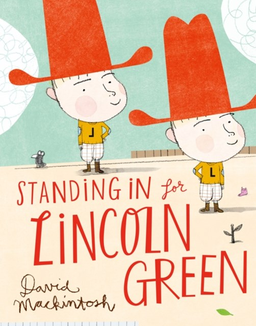 Standing in for Lincoln Green (Read aloud by Victoria Coren)