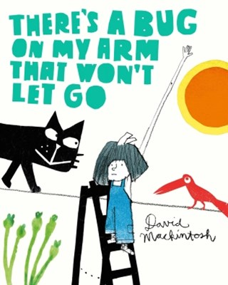 (ebook) There's a Bug on My Arm that Won't Let Go