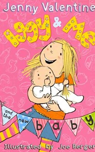 Iggy and Me and The New Baby by Jenny Valentine (9780007463541) - PaperBack - Children's Fiction