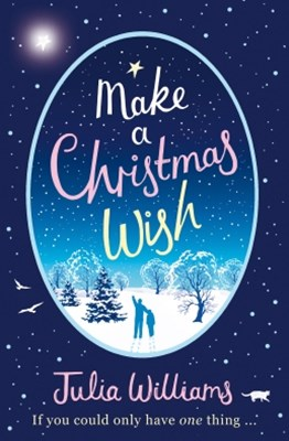 (ebook) Make A Christmas Wish: A heartwarming, witty and magical festive treat