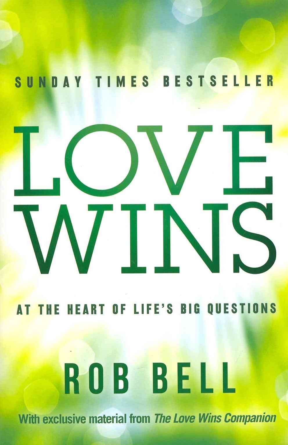 Love Wins: At the Heart of Life's Big Questions