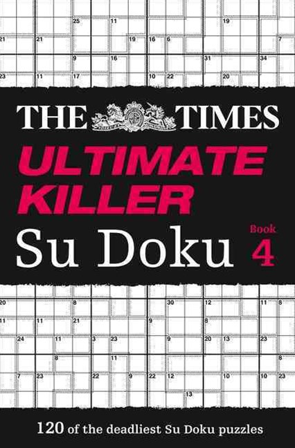 The Times Ultimate Killer Su Doku Book 4