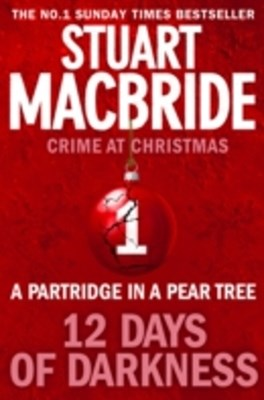 Partridge in a Pear Tree (short story) (Twelve Days of Darkness: Crime at Christmas, Book 1)