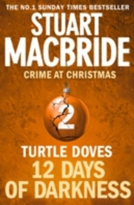 Turtle Doves (short story) (Twelve Days of Darkness: Crime at Christmas, Book 2)