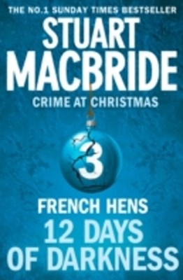 French Hens (short story) (Twelve Days of Darkness: Crime at Christmas, Book 3)
