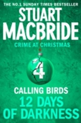 Calling Birds (short story) (Twelve Days of Darkness: Crime at Christmas, Book 4)