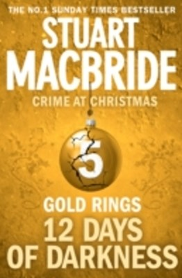 Gold Rings (short story) (Twelve Days of Darkness: Crime at Christmas, Book 5)
