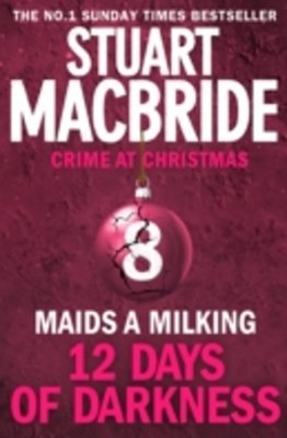 Maids A Milking (short story) (Twelve Days of Darkness: Crime at Christmas, Book 8)