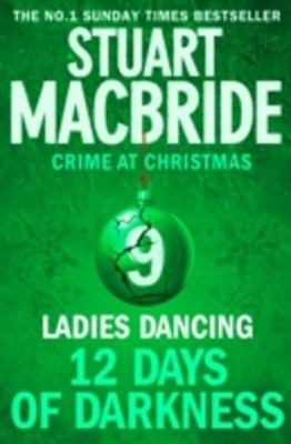 Ladies Dancing (short story) (Twelve Days of Darkness: Crime at Christmas, Book 9)