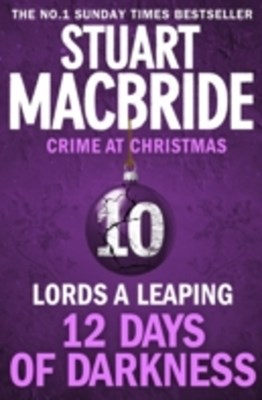 Lords A Leaping (short story) (Twelve Days of Darkness: Crime at Christmas, Book 10)