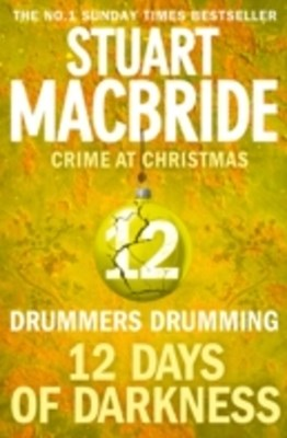 Drummers Drumming (short story) (Twelve Days of Darkness: Crime at Christmas, Book 12)