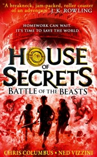 (ebook) Battle of the Beasts (House of Secrets, Book 2) - Children's Fiction