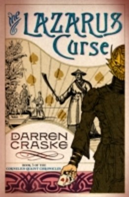 Lazarus Curse (Cornelius Quaint Chronicles, Book 3)