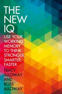 (ebook) The New IQ: Use Your Working Memory to Think Stronger, Smarter, Faster - Computing Internet