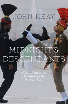 MidnightGÇÖs Descendants: South Asia from Partition to the Present Day