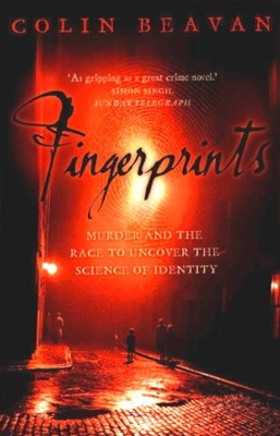 Fingerprints: Murder and the Race to Uncover the Science of Identity (Text Only)