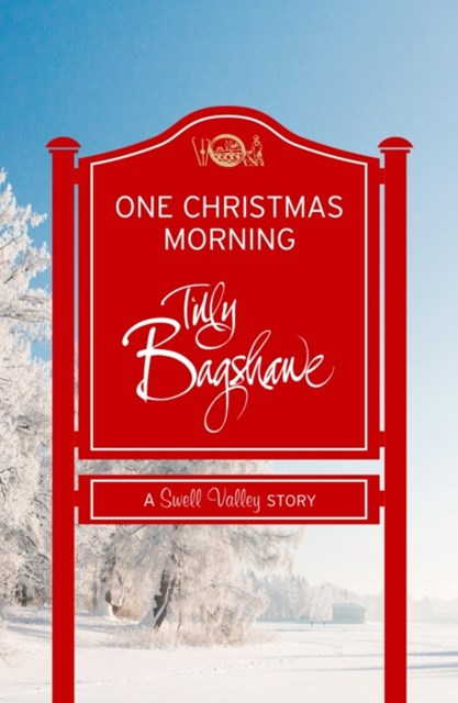 One Christmas Morning: A perfect Christmas treat! (Swell Valley Series Short Story)
