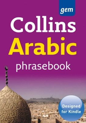 Collins Gem Arabic Phrasebook and Dictionary (Collins Gem)